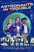 Astronauts In Trouble #1 *Special Discount*