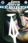Green Arrow Rebirth #1 *Sold Out*