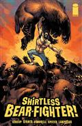 Shirtless Bear-Fighter #1 (of 5) Cvr B Fowler (MR) *Special Discount*