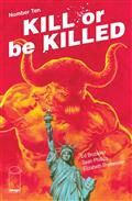 Kill Or Be Killed #10 (MR)