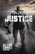 All Time Comics Blind Justice #1 (MR) (C: 0-1-2)