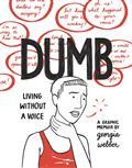 Dumb HC Living Without A Voice Webber (C: 0-1-2)