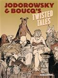 JODOROWSKY-BOUCQS-TWISTED-TALES-TP-(MR)