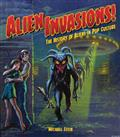 ALIEN-INVASIONS-HISTORY-OF-ALIENS-IN-POP-CULTURE-HC-(C-0-1-