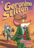 GERONIMO-STILTON-REPORTER-HC-GN-VOL-03-STOP-ACTING-AROUND