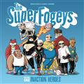 Superfogeys TP Vol 1 Inaction Heroes
