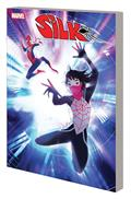 Silk Out of The Spider-Verse TP Vol 02