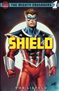 MIGHTY-CRUSADERS-ONE-SHOT-THE-SHIELD-CVR-A-ROB-LIEFELD