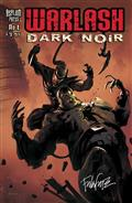 Warlash Dark Noir Sgn Ed #1 (of 3) (C: 0-1-2)