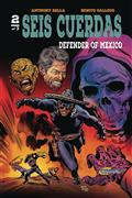Seis Cuerdas Defender of Mexico #2 (of 3) (MR)