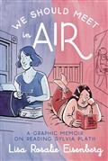 We Should Meet In Air Graphic Memoir Reading Sylvia Plath (M