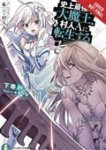 Greatest Demon Lord Reborn Typical Nobody Novel SC Vol 06 (M