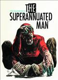 Superannuated Man #4 (of 6) (MR) *Clearance*