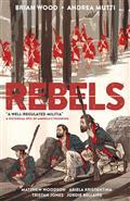 Rebels TP Vol 01 Well Regulated Militia
