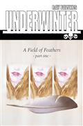 Underwinter Field of Feathers #1 Cvr A Fawkes (MR) *Special Discount*