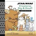 STAR-WARS-CREATURES-BIG-SMALL-GALACTIC-BASIC-ED-(C-0-1-0)