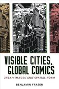 VISIBLE-CITIES-GLOBAL-COMICS-URBAN-IMAGES-SPATIAL-FORM-SC