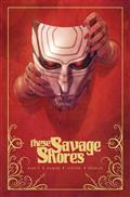 These Savage Shores TP Vol 01 (MR) (Note Price)