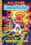 GARBAGE-PAIL-KIDS-HC-VOL-01-WELCOME-TO-SMELLVILLE-(C-0-1-0)