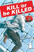 Kill Or Be Killed #16 (MR)