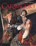Manara Caravaggio HC Vol 01 Palette And Sword (MR) (C: 1-0-0