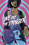 WE-ARE-THE-DANGER-TP-VOL-01-(MR)