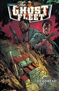 Ghost Fleet TP Vol 01 Deadhead (C: 0-1-2) *Special Discount*