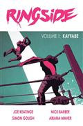 Ringside TP Vol 01 Kayfabe (MR) *Special Discount*