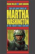 Life & Times Martha Washington 21 Century TP (2Nd Ed) (C: 0-