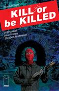 Kill Or Be Killed #8 (MR)