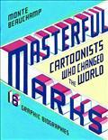 MASTERFUL-MARKS-CARTOONIST-WHO-CHANGED-THE-WORLD-HC