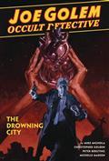 Joe Golem Occult Detective HC Vol 03 Drowning City (C: 0-1-2