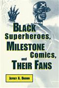 BLACK-SUPERHEROES-MILESTONE-COMICS-THEIR-FANS-SC-(C-0-1-0