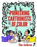 PIONEERING-CARTOONISTS-OF-COLOR-SC