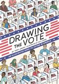 DRAWING-THE-VOTE-ILLUS-GUIDE-VOTING-IN-AMERICA-GN-(C-0-1-0)