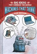 BIG-IDEAS-THAT-CHANGED-WORLD-MACHINES-THAT-THINK-GN-(C-0-1-