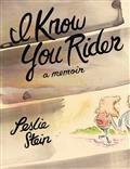 I-KNOW-YOU-RIDER-HC-MEMOIR-LESLIE-STEIN-(MR)-(C-0-1-2)