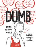 DUMB-HC-LIVING-WITHOUT-A-VOICE-WEBBER