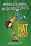 Middle School Misadventures GN Vol 02 Hat Heist (C: 0-1-0)