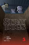 Stray Dogs #3 Cvr A Forstner & Fleecs