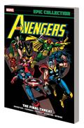 Avengers Epic Collection TP Final Threat New PTG