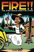 FIRE-THE-ZORA-NEALE-HURSTON-STORY-HC