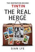 Real Herge Inspiration Behind Tintin HC (C: 0-1-0)