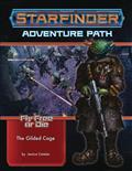 Starfinder Adv Path Fly Free Or Die Vol 06
