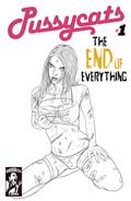 Pussycats End of Everything #1 (of 2) Dead Girl B&W Var (MR)