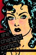 CBLDF-PRESENTS-SHE-CHANGED-COMICS-TP