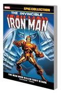 Iron Man Epic Collection TP Man Who Killed Tony Stark