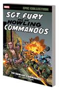 Sgt Fury Epic Collection TP Howling Commandos
