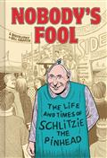 NOBODYS-FOOL-LIFE-TIMES-OF-SCHLITZIE-THE-PINHEAD-GN-(C-0-