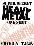 Heavy Metal Super Secret One Shot Cvr A (MR) (C: 0-1-0)